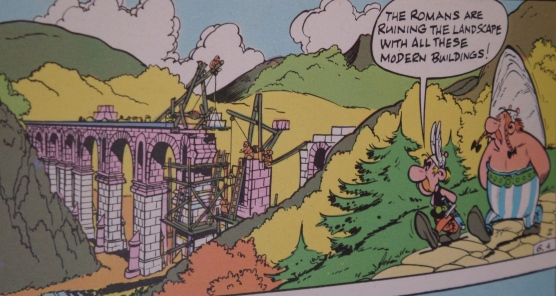 Asterix moaning about the Romans building things in France
